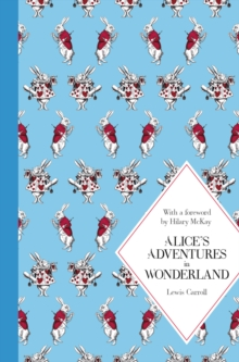 Alice's Adventures in Wonderland: Macmillan Classics Edition, Hardback Book