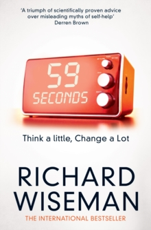 59 Seconds : Think a Little, Change a Lot, Paperback Book