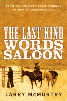The Last Kind Words Saloon, Paperback Book