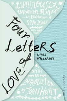 Four Letters Of Love : Picador Classic, Paperback Book