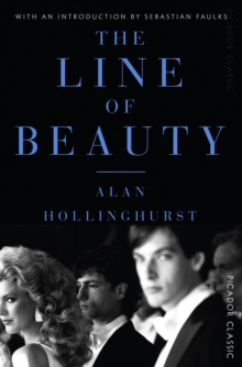 The Line of Beauty : Picador Classic, Paperback