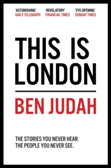 This is London : Life and Death in the World City, Paperback