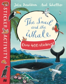 The Snail and the Whale Sticker Book, Paperback
