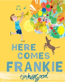 Here Comes Frankie!, Paperback Book