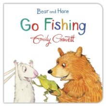 Bear and Hare Go Fishing, Board book