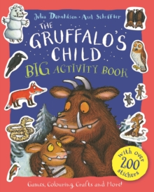 The Gruffalo's Child Big Activity Book, Paperback Book