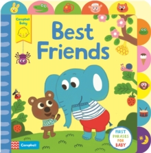 Best Friends : A Little Tab Book for Older Babies, Board book