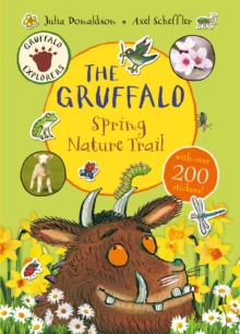 Gruffalo Explorers: The Gruffalo Spring Nature Trail, Paperback