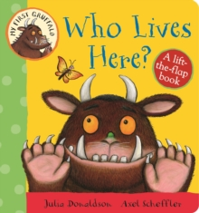 Who Lives Here? : A Lift-the-Flap Book, Board book