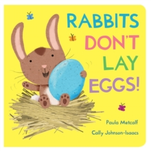 Rabbits Don't Lay Eggs!, Board book