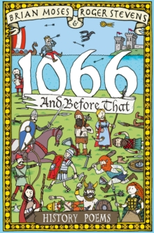 1066 and Before That - History Poems, Paperback