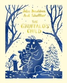 The Gruffalo's Child, Hardback Book