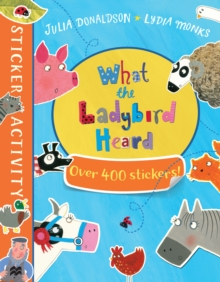 The What the Ladybird Heard Sticker Book, Paperback