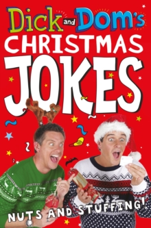 Dick and Dom's Christmas Jokes, Nuts and Stuffing!, Paperback