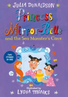Princess Mirror-Belle and the Sea Monster's Cave, Paperback