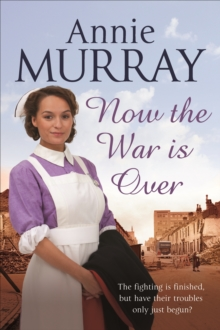 NOW THE WAR IS OVER, Hardback