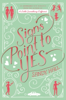 Signs Point to Yes : A Swoon Novel, Paperback Book
