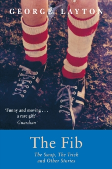 The Fib, the Swap, the Trick and Other Stories, Paperback