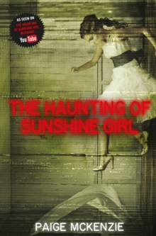The Haunting of Sunshine Girl, Paperback