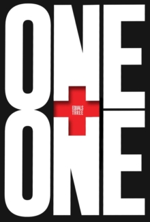 One Plus One Equals Three : A Masterclass in Creative Thinking, Hardback