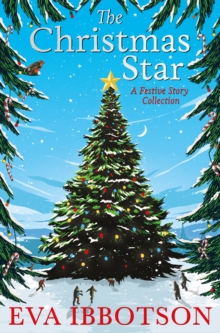 The Christmas Star : A Festive Story Collection, Hardback