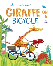 Giraffe on a Bicycle, Hardback Book