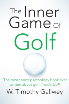 The Inner Game of Golf, Paperback