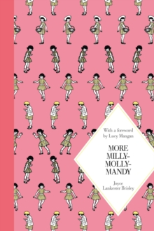 More Milly-Molly-Mandy: Macmillan Classics Edition, Hardback Book