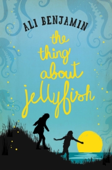 The Thing About Jellyfish, Paperback
