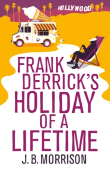 Frank Derrick's Holiday of a Lifetime, Paperback