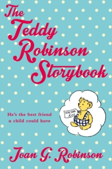 The Teddy Robinson Storybook, Paperback
