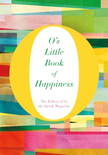 O's Little Book of Happiness, Hardback