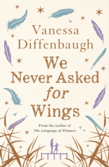 We Never Asked for Wings, Paperback Book