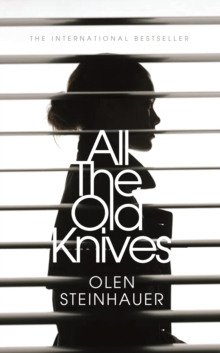All the Old Knives, Hardback