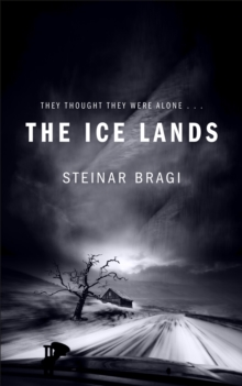 The Ice Lands, Hardback