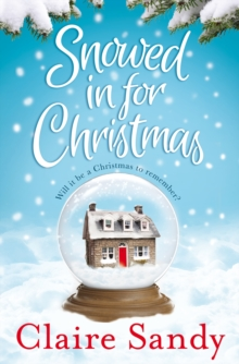Snowed in for Christmas, Paperback Book