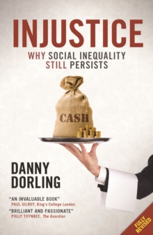 Injustice : Why Social Inequality Still Persists, Paperback