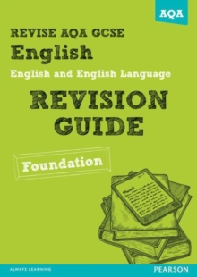 Revise AQA: GCSE English and English Language Revision Guide Foundation, Paperback Book