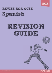 Revise AQA: GCSE Spanish Revision Guide, Paperback Book