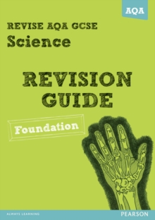Revise AQA: GCSE Science A Revision Guide Foundation, Paperback