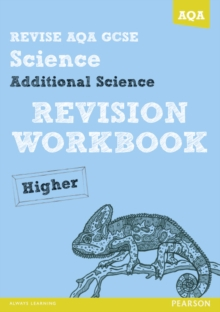 Revise AQA: GCSE Additional Science A Revision Workbook Higher, Paperback
