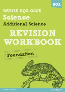 Revise AQA: GCSE Additional Science A Revision Workbook Foundation, Paperback Book