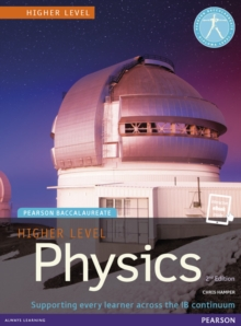 Pearson Baccalaureate Physics Higher Level Print and eBook Bundle for the IB Diploma, Mixed media product