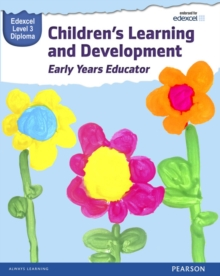 Pearson Edexcel Level 3 Diploma in Children's Learning and Development (Early Years Educator) Candidate Handbook, Paperback Book