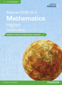 Edexcel GCSE (9-1) Mathematics : Higher Student Book, Paperback