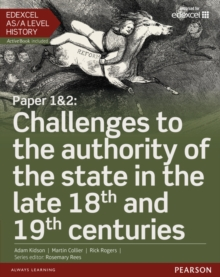 Edexcel AS/A Level History, Paper 1&2: Challenges to the Authority of the State in the Late 18th and 19th Centuries : Student Book and ActiveBook, Mixed media product Book