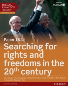 Edexcel as/A Level History, Paper 1&2: Searching for Rights and Freedoms in the 20th Century Student Book + Activebook, Mixed media product