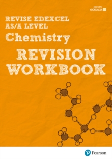REVISE Edexcel AS/A Level 2015 Chemistry Revision Workbook : For the 2015 Qualifications, Paperback