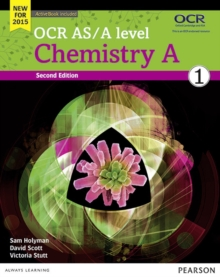 OCR AS/A Level Chemistry : Student Book 1 + ActiveBook, Mixed media product
