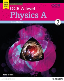 OCR A Level Physics A : Student book 2, Mixed media product